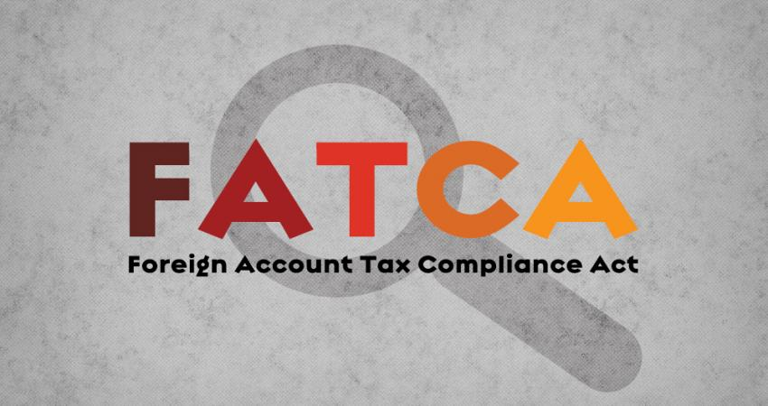 Wide Ranging Implications of the Foreign Account Tax Compliance Act FATCA